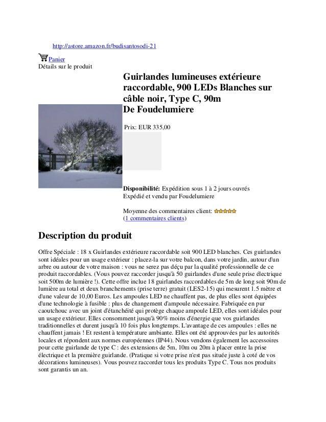 http://astore.amazon.fr/budisantosodi-21PanierDétails sur le produitGuirlandes lumineuses extérieureraccordable, 900 LEDs ...