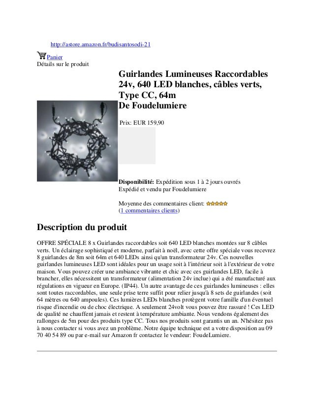 http://astore.amazon.fr/budisantosodi-21PanierDétails sur le produitGuirlandes Lumineuses Raccordables24v, 640 LED blanche...