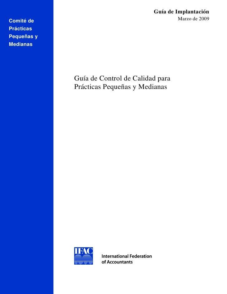 Guía de Implantación Comité 33a         de                                     Marzo de 2009 Prácticas Pequeñas y Medianas...