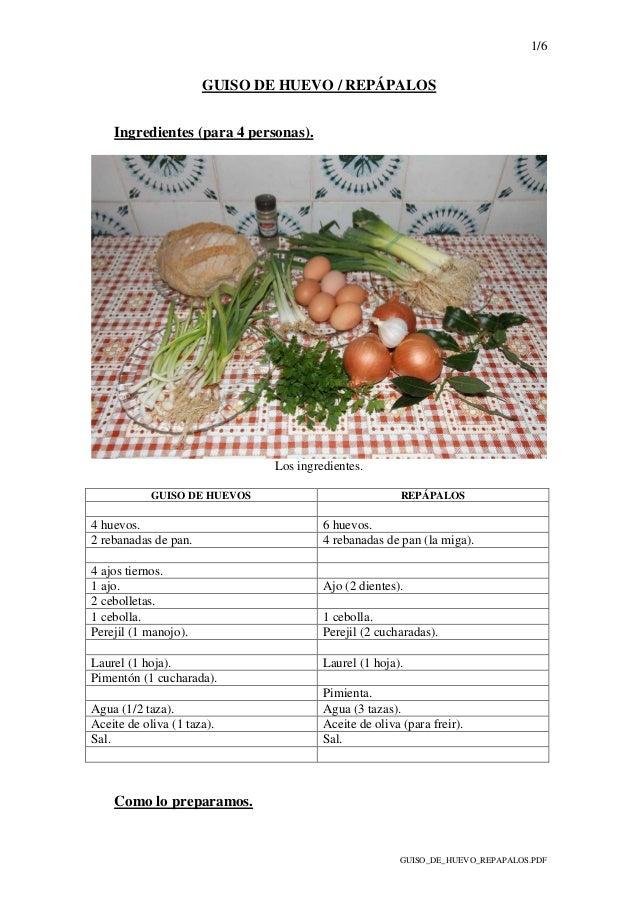 1/6 GUISO_DE_HUEVO_REPAPALOS.PDF GUISO DE HUEVO / REPÁPALOS Ingredientes (para 4 personas). Los ingredientes. GUISO DE HUE...
