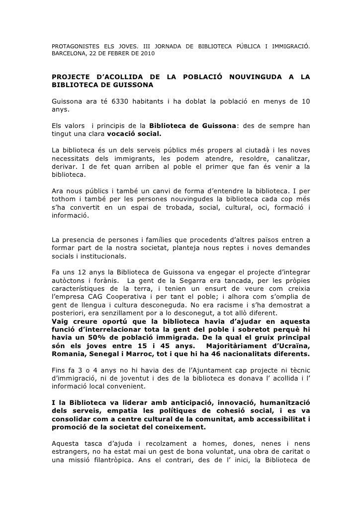 PROTAGONISTES ELS JOVES. III JORNADA DE BIBLIOTECA PÚBLICA I IMMIGRACIÓ. BARCELONA, 22 DE FEBRER DE 2010    PROJECTE D'ACO...