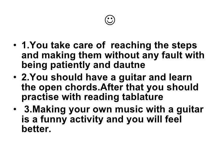  <ul><li>1.You take care of  reaching the steps and making them without any fault with being patiently and dautne </li></...