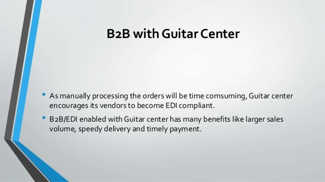 Guitar center – b2 b connection