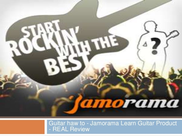 Guitar haw to - Jamorama Learn Guitar Product - REAL Review