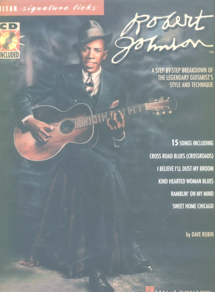 Robert Johnson Guitar Signature Licks