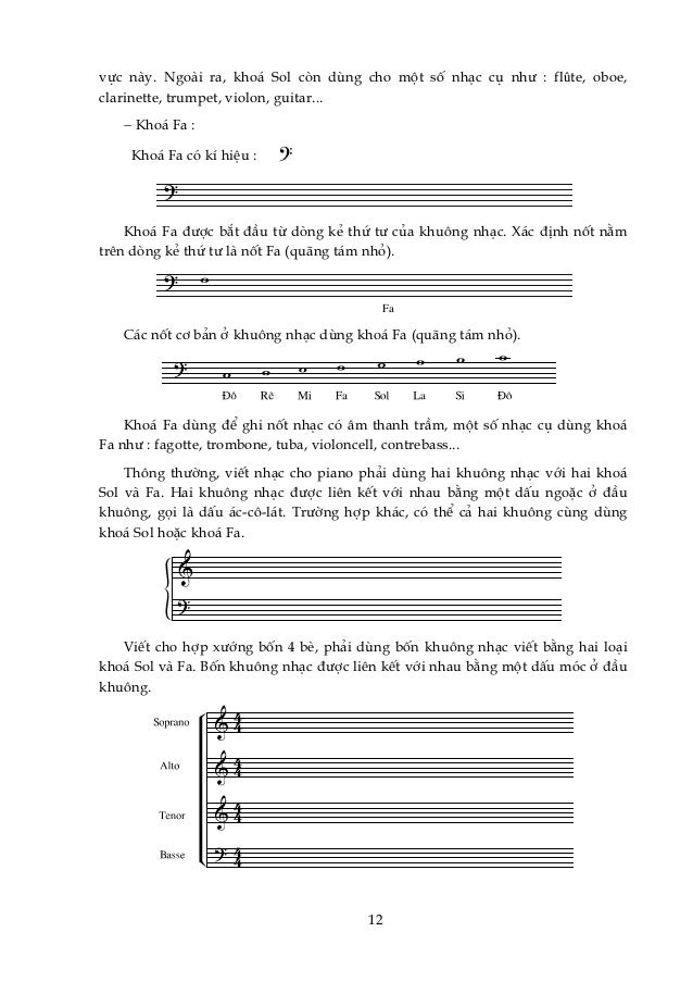 vùc nμy. Ngoμi ra, kho¸ Sol cßn dïng cho mét sè nh¹c cô nh− : flûte, oboe, clarinette, trumpet, violon, guitar... − Kho¸ F...