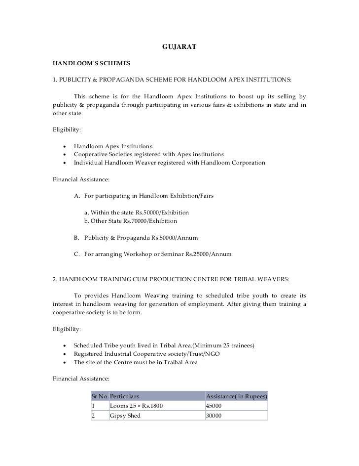 GUJARATHANDLOOMʹSSCHEMES1.PUBLICITY&PROPAGANDASCHEMEFORHANDLOOMAPEXINSTITUTIONS:        This scheme is for...
