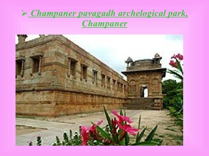 <ul><li>Champaner pavagadh archelogical park, Champaner </li></ul>