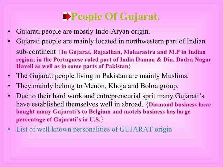 <ul><li>People Of Gujarat. </li></ul><ul><li>Gujarati people are mostly Indo-Aryan origin. </li></ul><ul><li>Gujarati peop...