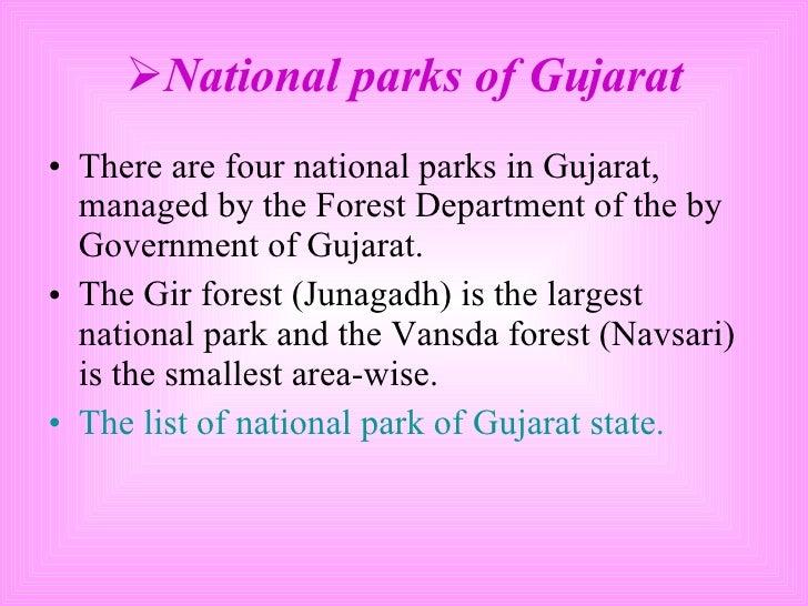 <ul><li>National parks of Gujarat </li></ul><ul><li>There are four national parks in Gujarat, managed by the Forest Depart...