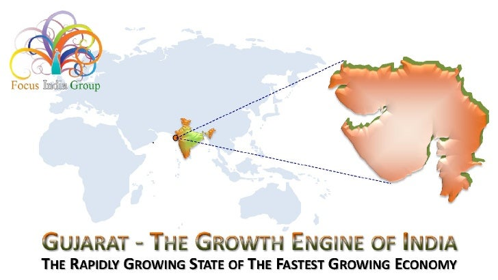 Gujarat  - The Growth Engine of India