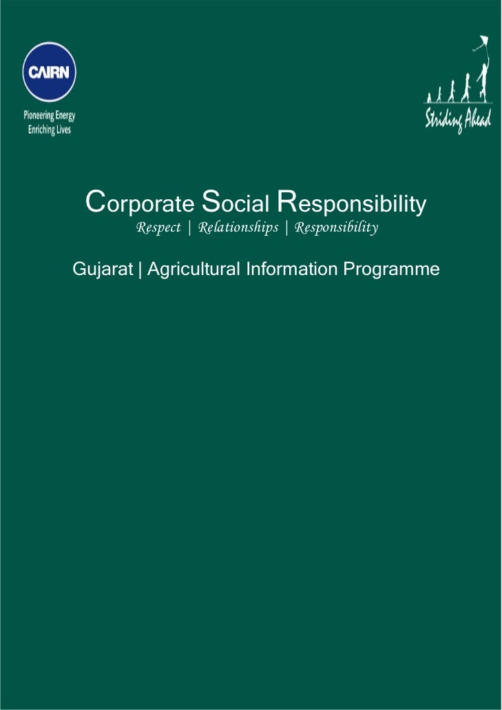 Corporate Social Responsibility           Respect | Relationships | Responsibility    Gujarat | Agricultural Informa...