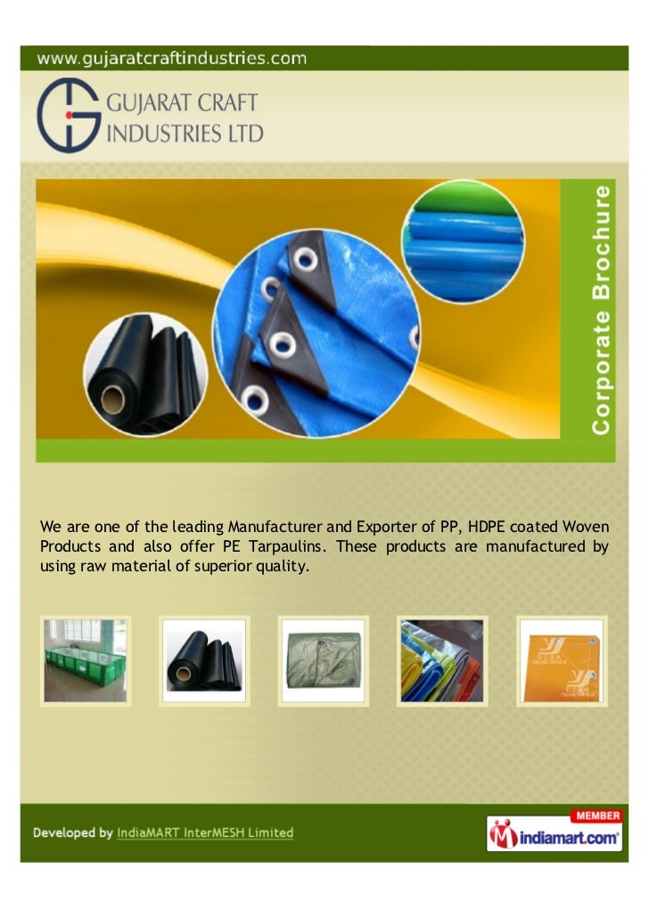 We are one of the leading Manufacturer and Exporter of PP, HDPE coated WovenProducts and also offer PE Tarpaulins. These p...