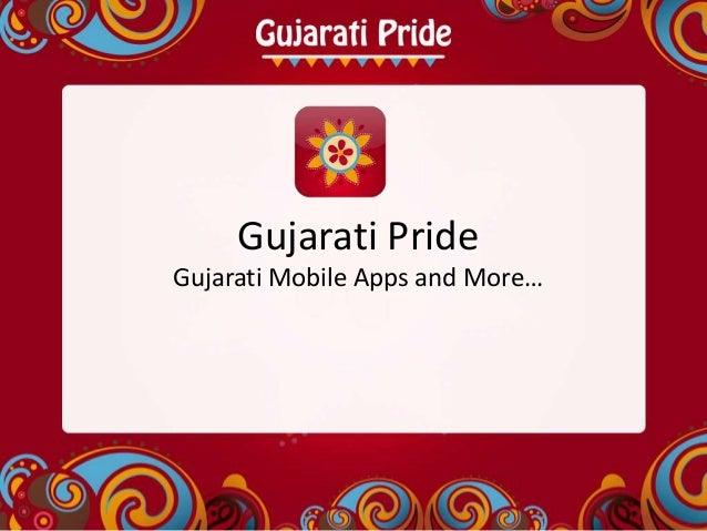 Gujarati PrideGujarati Mobile Apps and More…