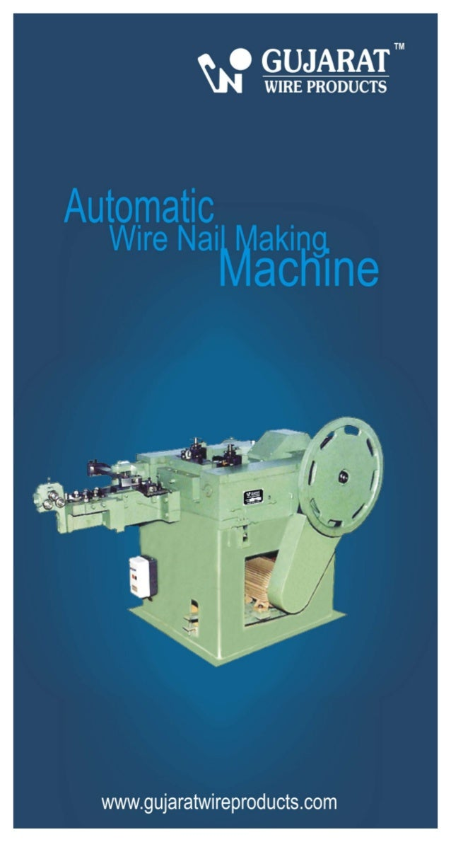 Gujarat Wire Products, Rajkot, Wire Nail Making Machine