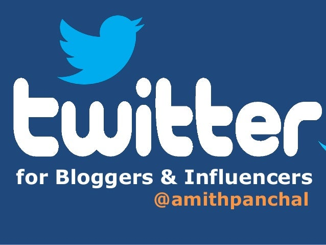 for Bloggers & Influencers @amithpanchal
