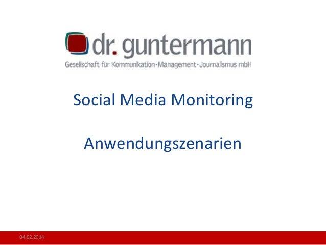 Social Media Monitoring Anwendungszenarien  04.02.2014