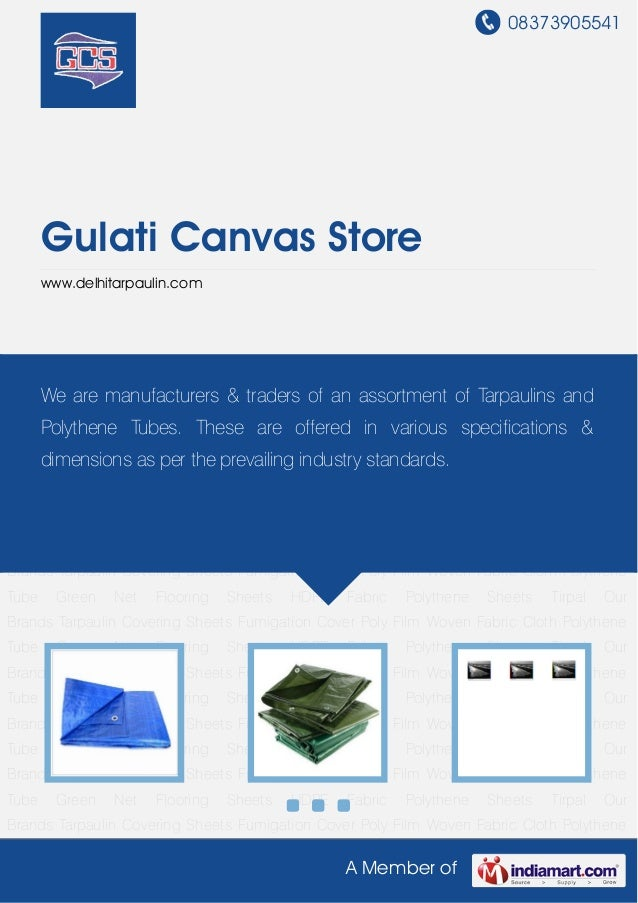 08373905541A Member ofGulati Canvas Storewww.delhitarpaulin.comTarpaulin Covering Sheets Fumigation Cover Poly Film Woven ...