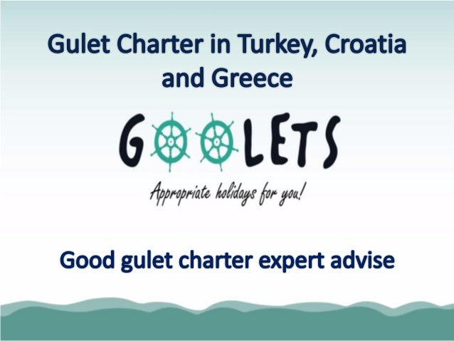 Gulet Charter - Top 5 Choices for you
