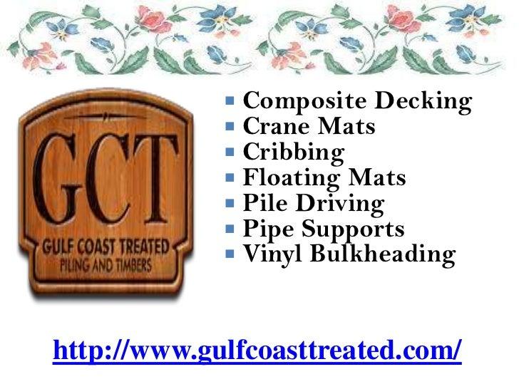  Composite Decking              Crane Mats              Cribbing              Floating Mats              Pile Driving...