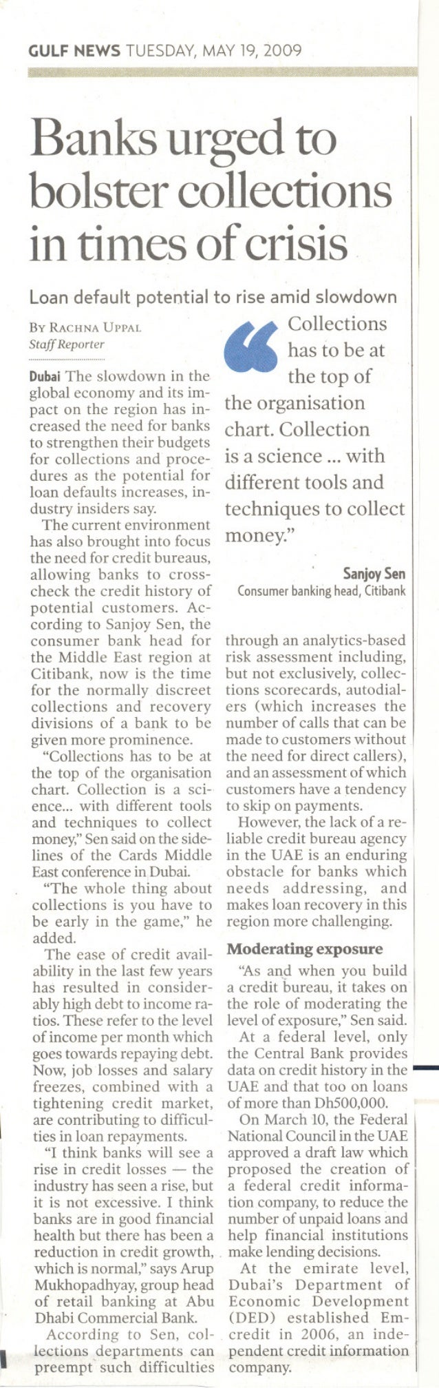 GULFNEWSTUESDAY,MAY19,2009Banks urged tobolster collectionsin times ofcrisisLoan default potential to rise amid slowdownBy...