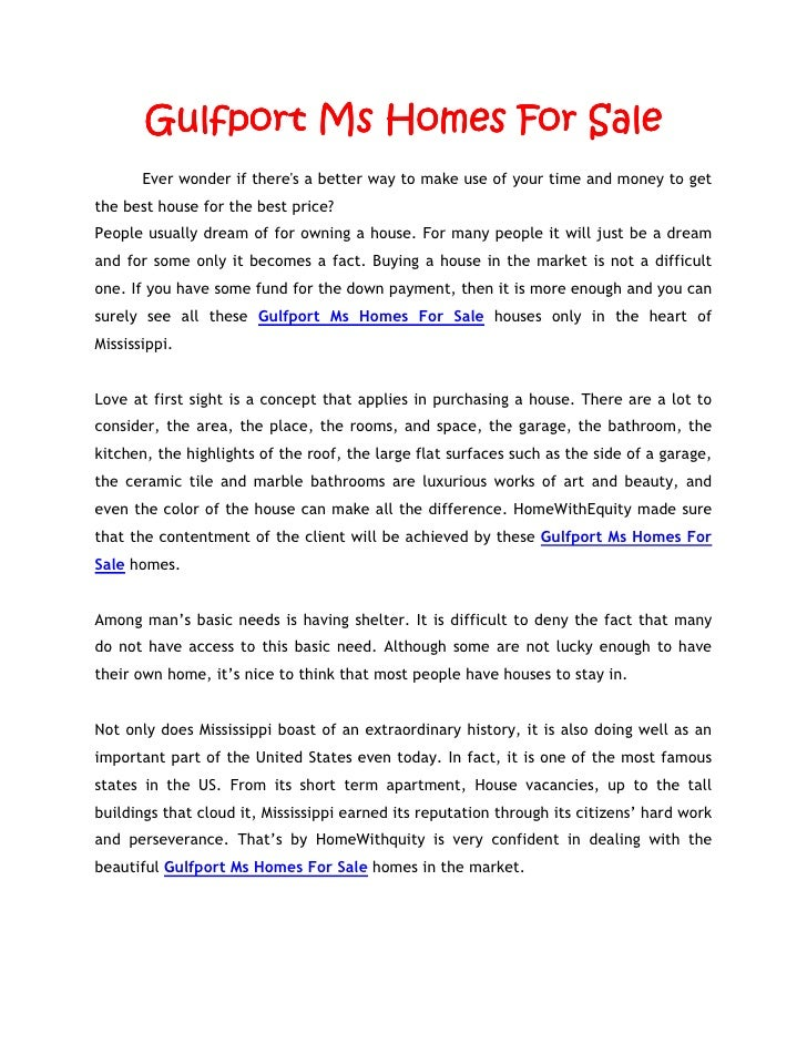 Gulfport Ms Homes For Sale       Ever wonder if theres a better way to make use of your time and money to getthe best hous...