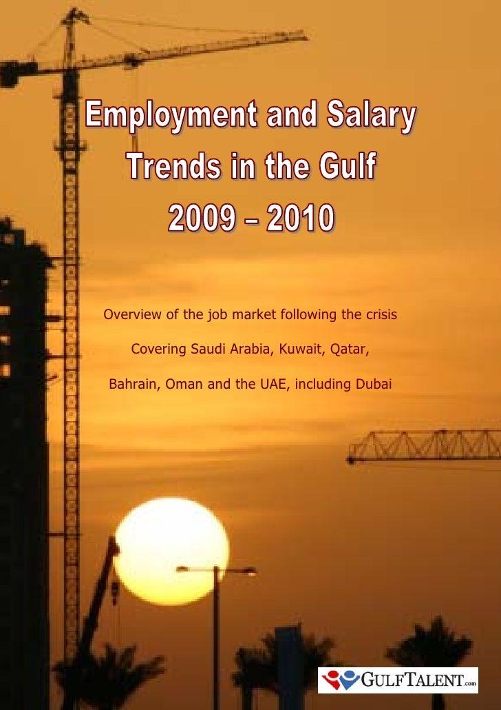 Overview of the job market following the crisis    Covering Saudi Arabia, Kuwait, Qatar,Bahrain, Oman and the UAE, includi...