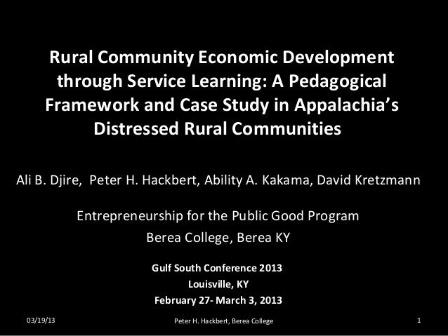 Rural Community Economic Development       through Service Learning: A Pedagogical      Framework and Case Study in Appala...