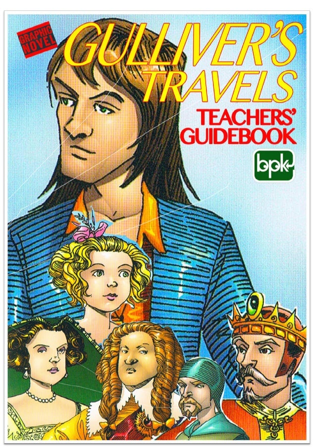Why gullivers travels are still relevant