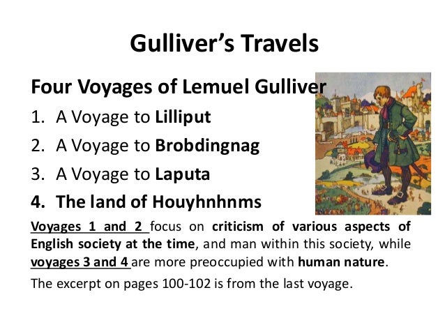 gullivers travels essays human nature Gullivers travels: a severe indictment on human nature through satire 1835 words 8 pages an english literature classic, jonathan swift's gulliver's travels (1726) follows the sub-genre of.