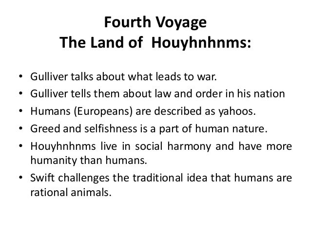 gullivers travels houyhnhnms essay Home → sparknotes → literature study guides → gulliver's travels → study questions  suggested essay  in desiring first to stay with the houyhnhnms,.