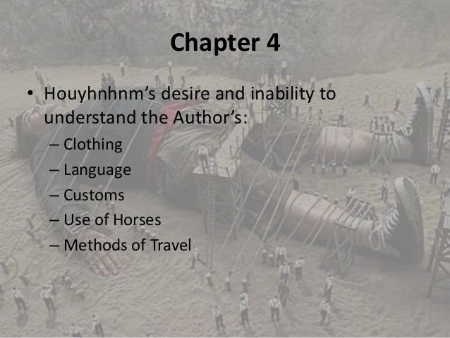 an analysis of the topic of gulliver in houynhnmland Get access to gulliver s insanity in part iv of gulliver s travels of gulliver's travels the narrator is gulliver who has analysis of gulliver's travels.
