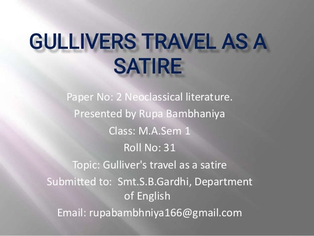 Gulliver S Travel As A Satire