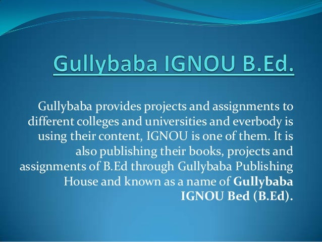 Gullybaba provides projects and assignments to different colleges and universities and everbody is using their content, IG...