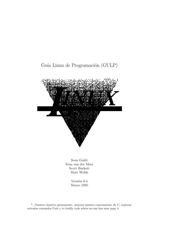 Gu´ Linux de Programaci´n (GULP)             ıa                   o                                    Sven Goldt         ...