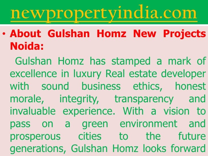 newpropertyindia.com• About Gulshan Homz New Projects  Noida:    Gulshan Homz has stamped a mark of  excellence in luxury ...