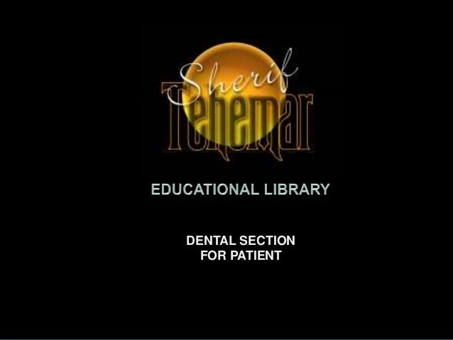DENTAL SECTION  FOR PATIENT