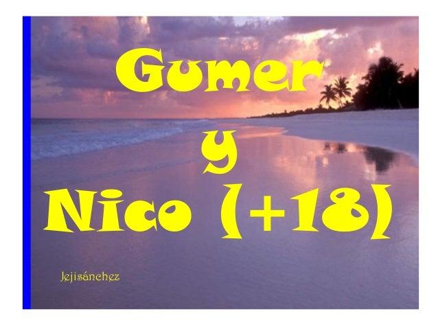 Gumer y Nico (+18) Jejisánchez