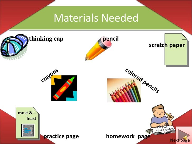 Materials Needed<br />thinking cap<br />pencil<br />scratch paper<br />crayons<br />colored pencils<br />most & <br />    ...