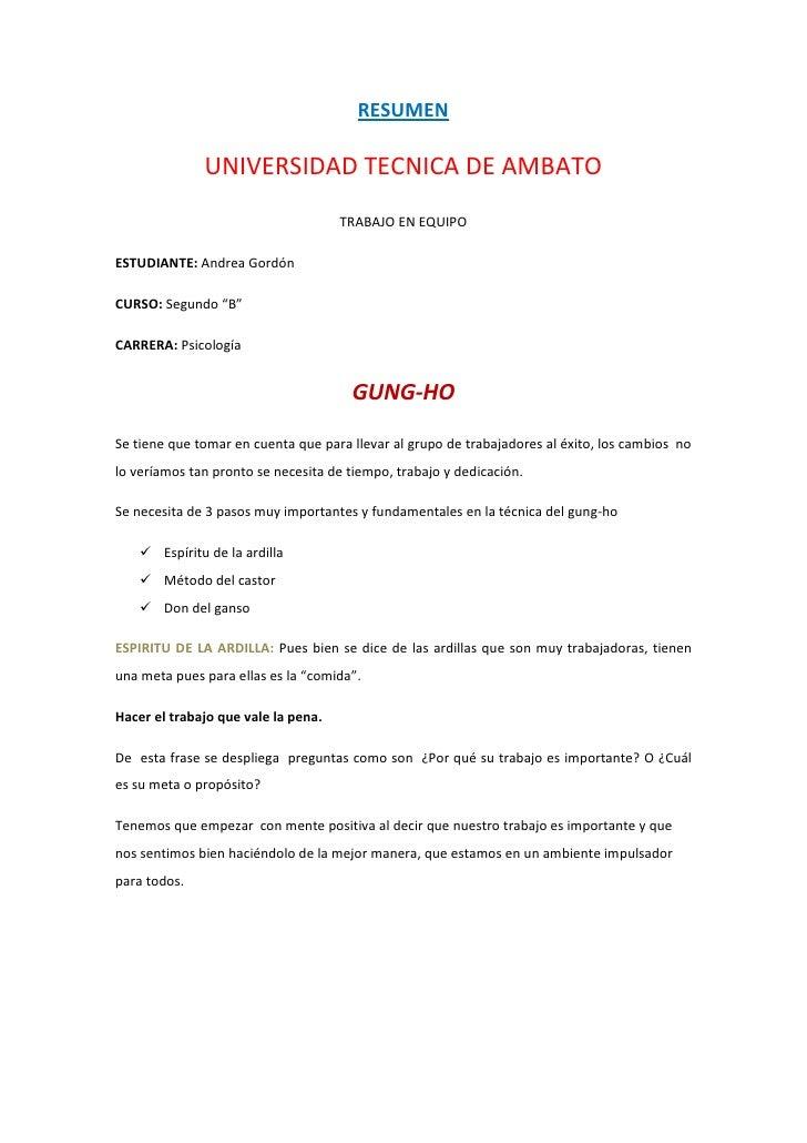 """RESUMEN<br />UNIVERSIDAD TECNICA DE AMBATO<br />TRABAJO EN EQUIPO<br />ESTUDIANTE: Andrea Gordón<br />CURSO: Segundo """"B""""<b..."""