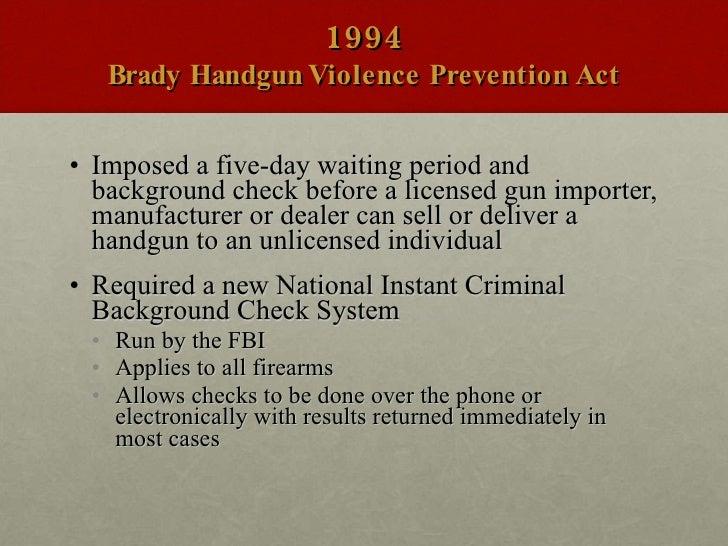 Firearm regulation and the brady bill