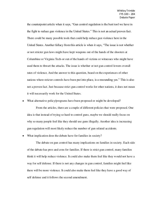 gun control paper a fallacy from 2 whitley trimble fys 100 204 debate paper
