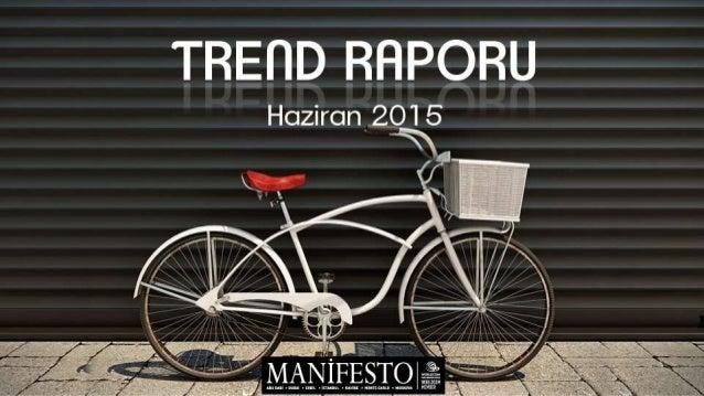 Merhaba, Manifesto İletişim Grubu olarak Trend Raporumuzun yepyeni sayısıyla karşınızdayız. Hayatınızı kolaylaştırmak ve s...