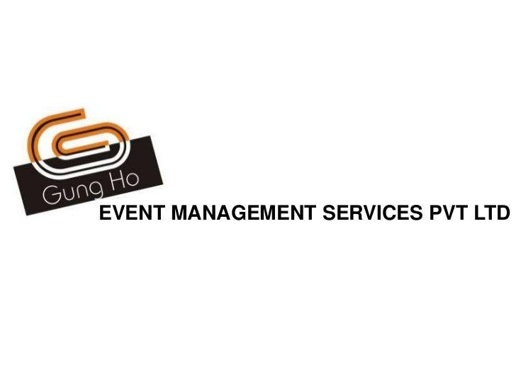 EVENT MANAGEMENT SERVICES PVT LTD<br />