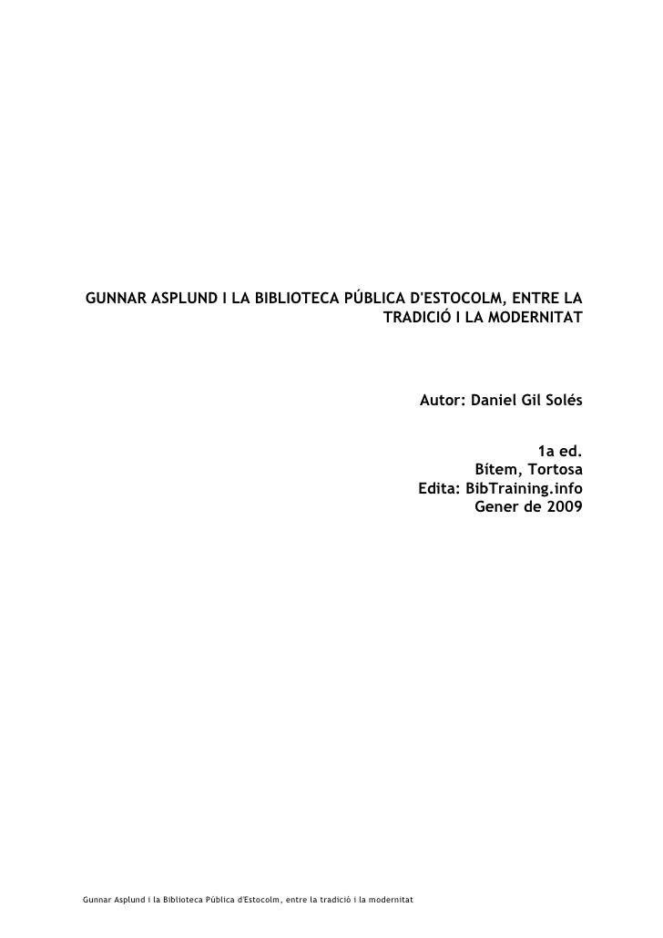 GUNNAR ASPLUND I LA BIBLIOTECA PÚBLICA D'ESTOCOLM, ENTRE LA                                    TRADICIÓ I LA MODERNITAT   ...