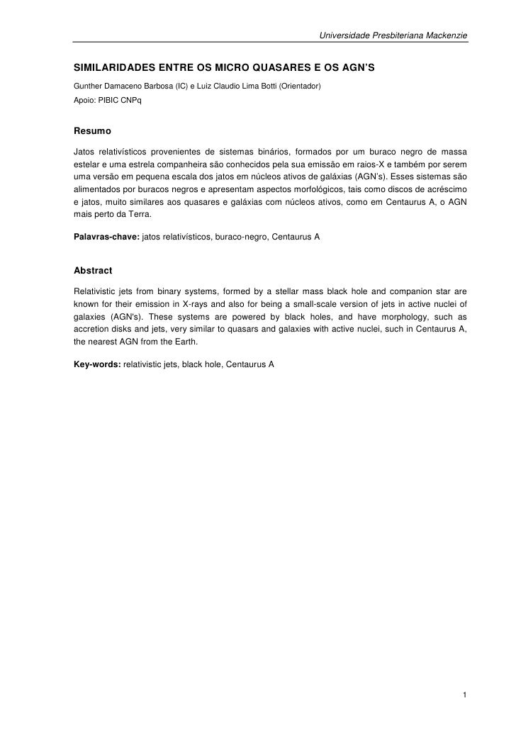 Universidade Presbiteriana MackenzieSIMILARIDADES ENTRE OS MICRO QUASARES E OS AGN'SGunther Damaceno Barbosa (IC) e Luiz C...