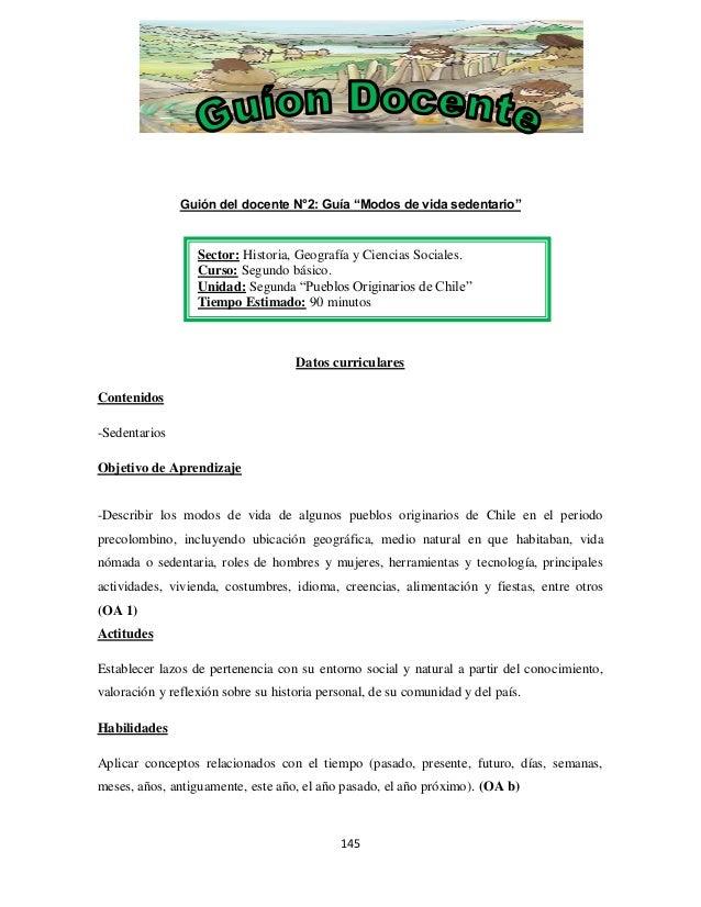 """Guión del docente N°2: Guía """"Modos de vida sedentario""""  Sector: Historia, Geografía y Ciencias Sociales. Curso: Segundo bá..."""