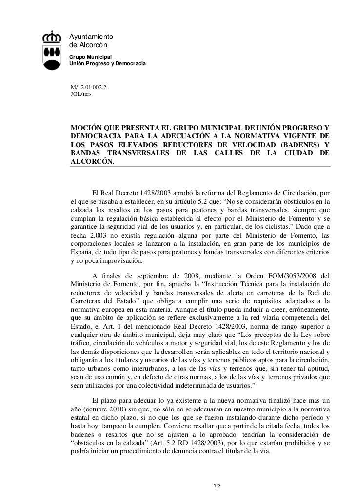 Ayuntamientode AlcorcónGrupo MunicipalUnión Progreso y DemocraciaM/12.01.002.2JGL/mrsMOCIÓN QUE PRESENTA EL GRUPO MUNICIPA...