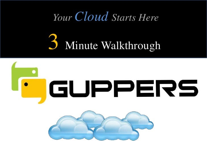 Your CloudStarts Here<br />3Minute Walkthrough<br />