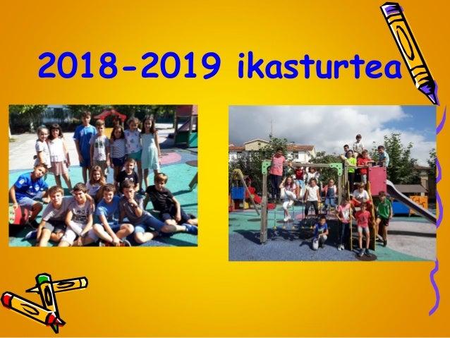 2018-2019 ikasturtea